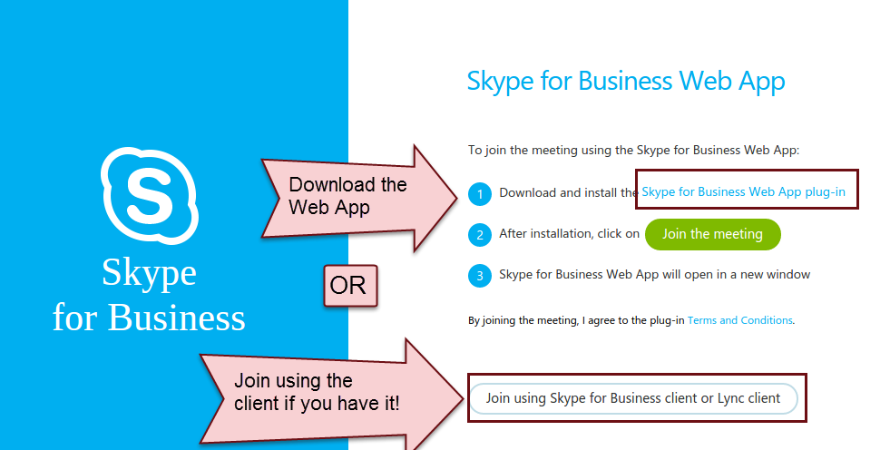 "Skype for Business Web App with steps to join the meeting. Step 1 says ""Download and install the Skype for Business Web App plug-in"" and has a clickable link to download it. Step 2 ""After installation, click on Join the meeting."" Step 3 ""Skype for Business Web App will open in a new window."""