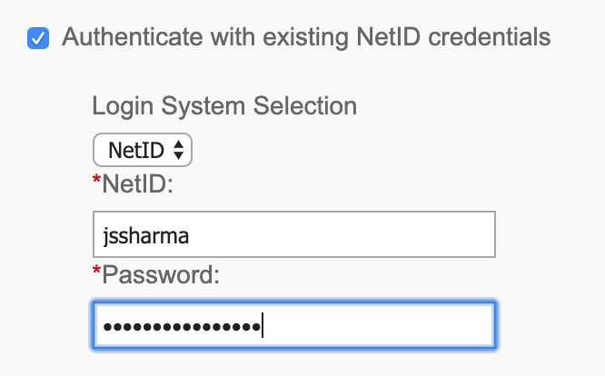 authenticate with existing NetID credentials checked and Netid selected. netid and netid password entered.