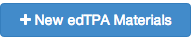 the blue button to add new edTPA Materials