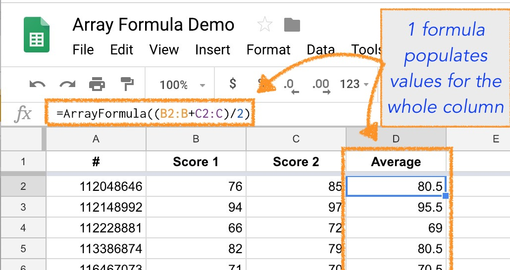 Array Formulas in Google Sheets (or 1 Formula To Populate a Whole