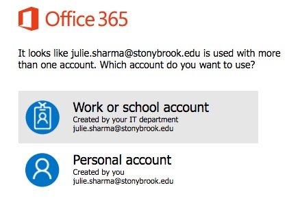 office 365 prompt to choose work/school account or personal account. Work or School account is selected