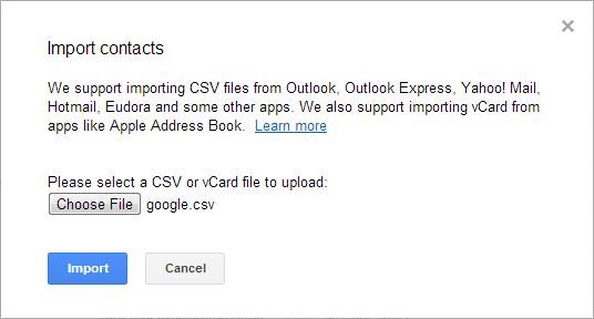"This is an image of Google's ""Import contacts"" prompt where you can browse your computer for the Google CSV file."