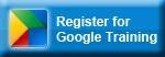 Register for Google Training Button